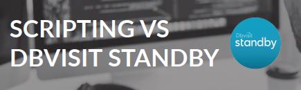 Dbvisitとカスタムスクリプトによる基本スタンバイ管理・運用の比較