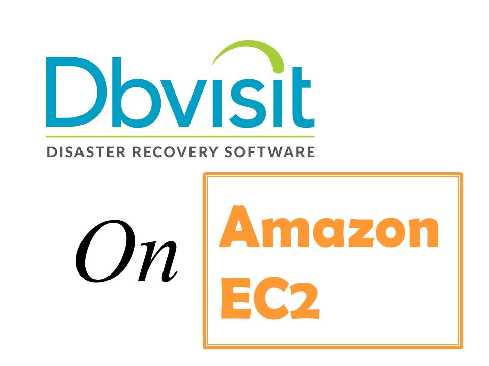 Oracle AWS移行セミナー Dbvisit on EC2セッション骨子(2020年7月22日実施)